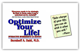 Optimize your life